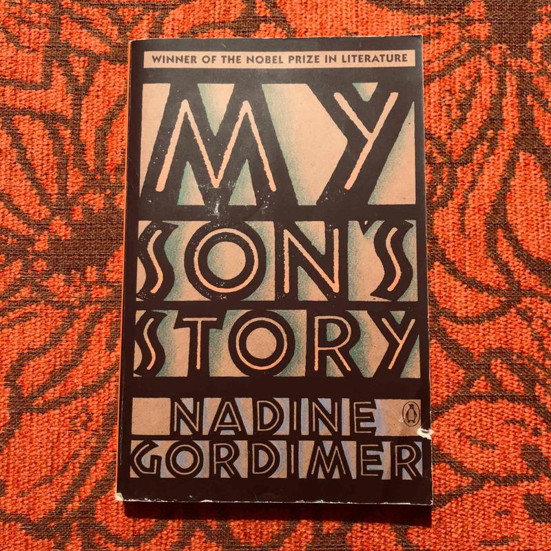 Nadine Gordimer. MY SON'S STORY.