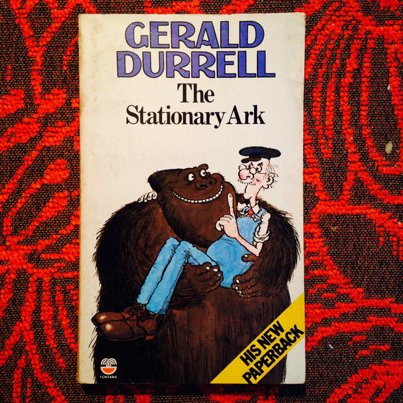 Gerald Durrell.  THE STATIONARY ARK.