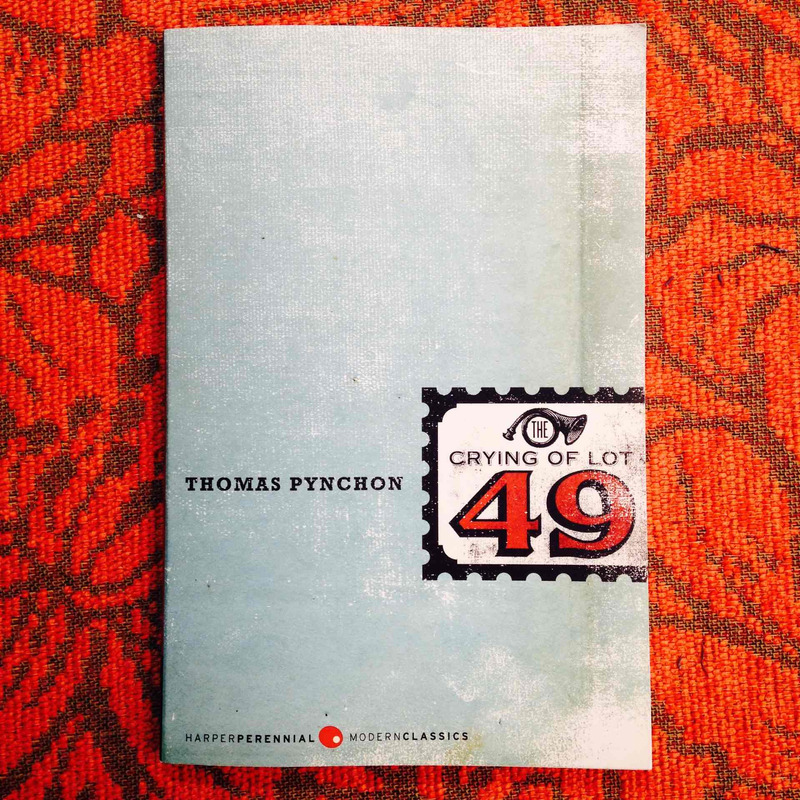 Thomas Pynchon.  THE CRYING OF LOT 49.