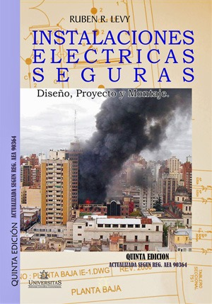 Instalaciones Electricas seguras. Ruben Levy