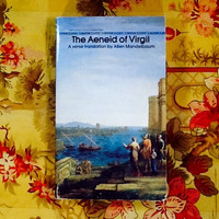 Virgil.  THE AENEID (translated by Allen Mandelbaum).