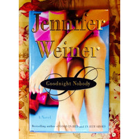 Jennifer Weiner.  GOODNIGHT NOBODY.