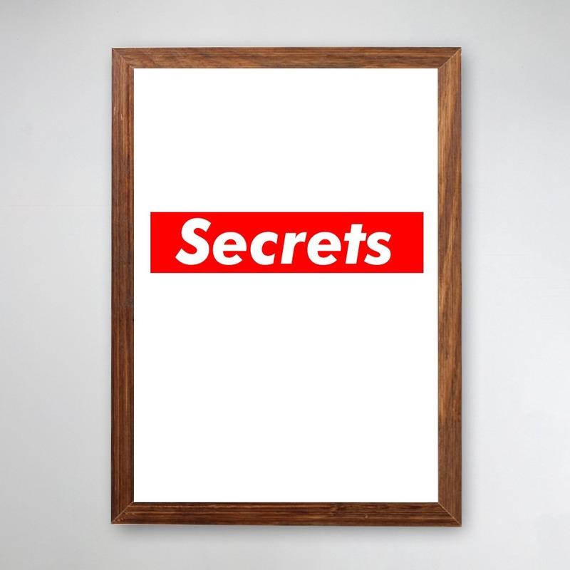 PÔSTER COM MOLDURA - SECRETS