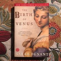 Sarah Dunant.  THE BIRTH OF VENUS.