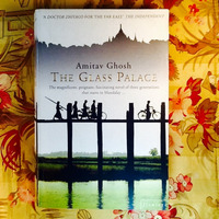 Amitav Ghosh.  THE GLASS PALACE.