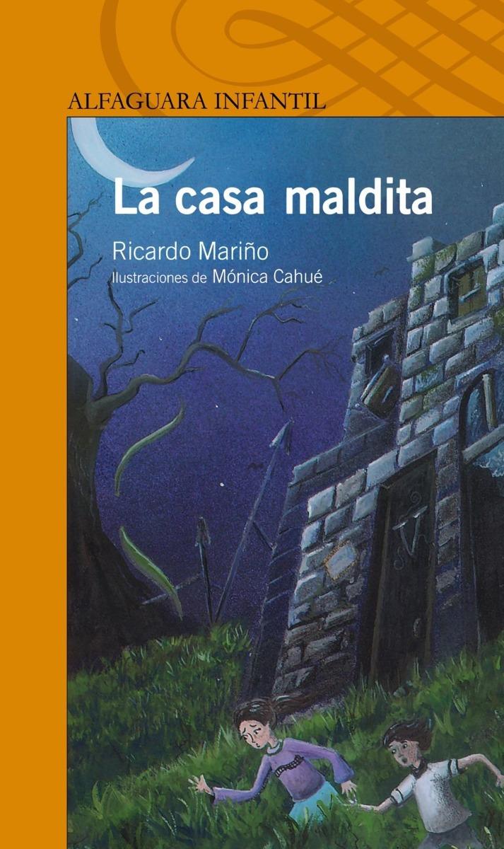 La Casa Maldita de Ricardo Mariño - Ed. Alfaguara ...