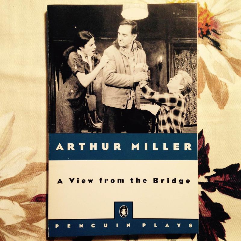 Arthur Miller. A VIEW FROM THE BRIDGE.