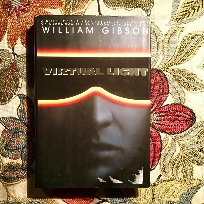 William Gibson.  VIRTUAL LIGHT.