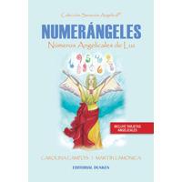 Numerángeles. Números Angelicales de Luz
