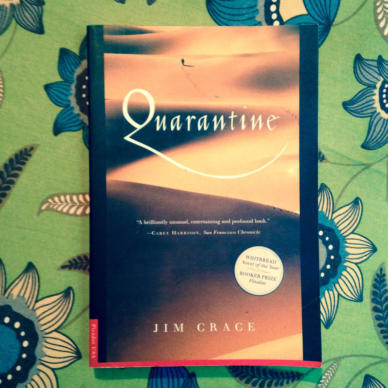 Jim Crace. QUARANTINE.