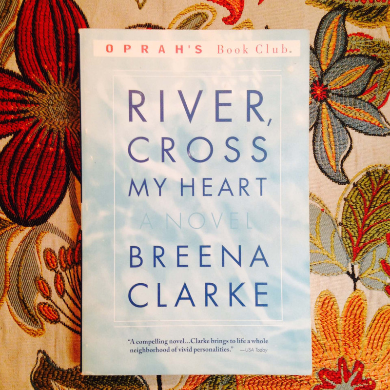 Breena Clarke. RIVER, CROSS MY HEART.
