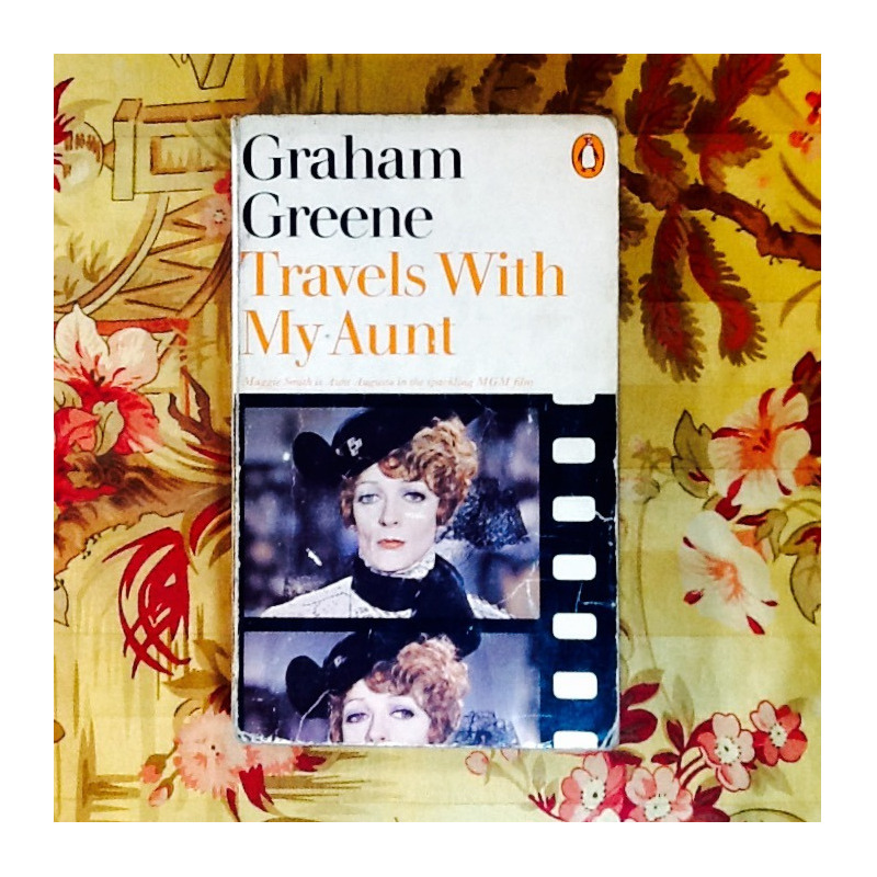 Graham Greene.  TRAVELS WITH MY AUNT.