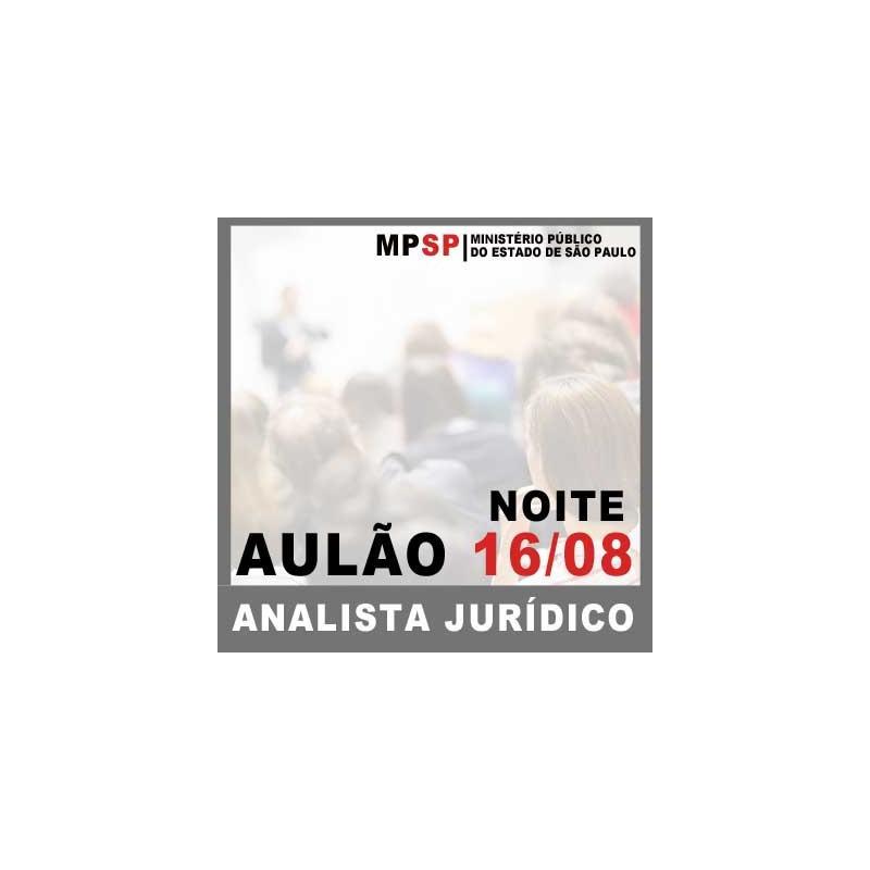 Aulão MP SP Analista Jurídico 2018 dia 16.08 Direito Constitucional e MP