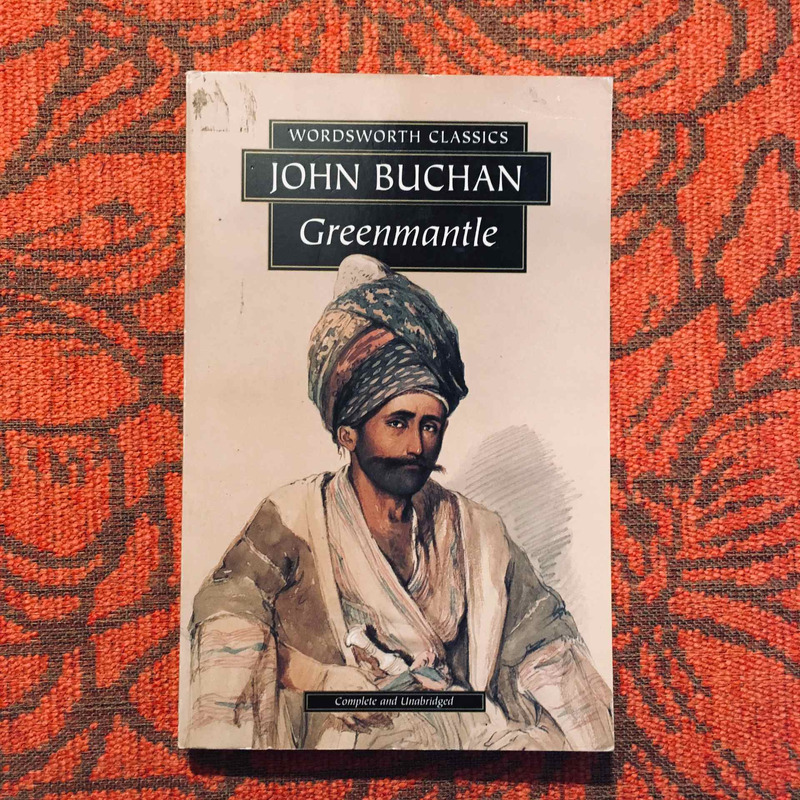 John Buchan. GREENMANTLE.