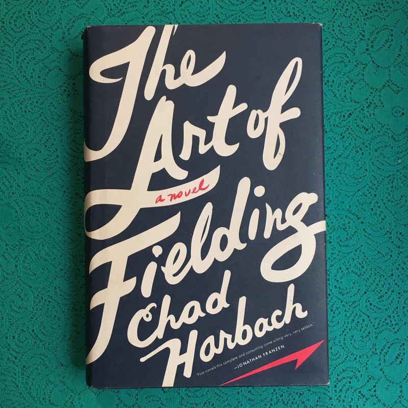 Chad Harbach. THE ART OF FIELDING.