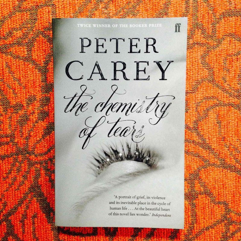 Peter Carey.  THE CHEMISTRY OF TEARS.