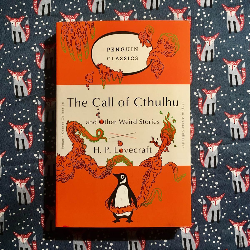 H.P Lovecraft.  THE CALL OF CTHULHU AND OTHER WEIRD TALES.