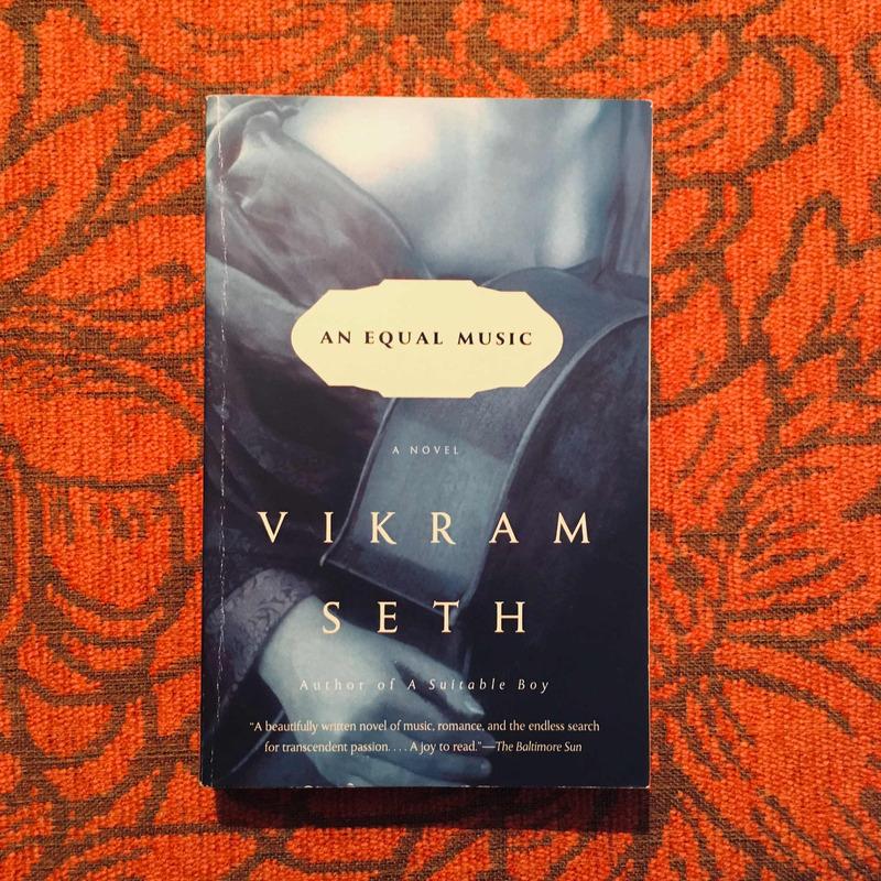Vikram Seth. AN EQUAL MUSIC.