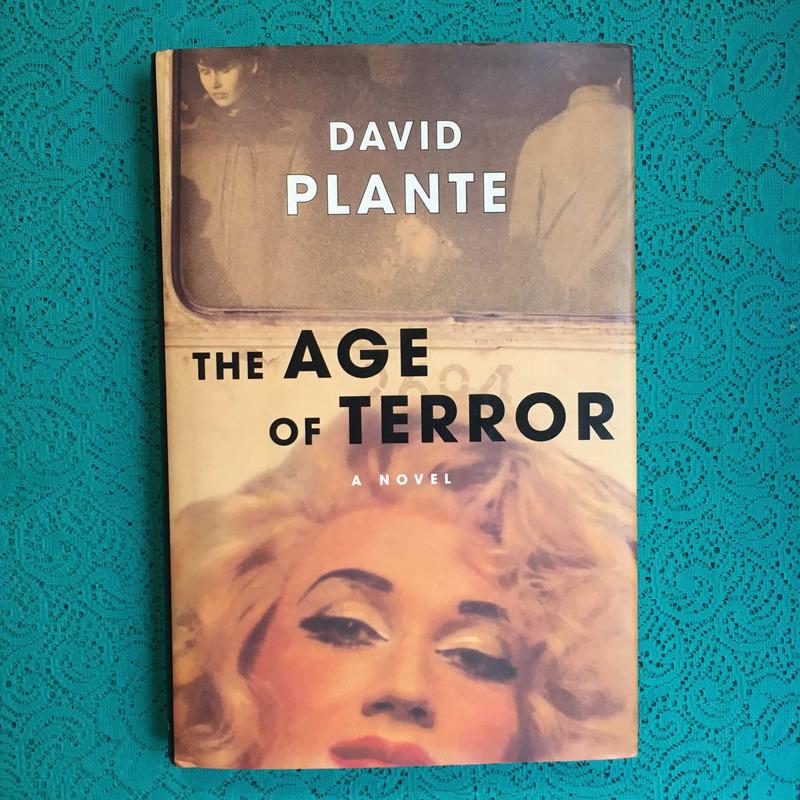 David Plante. THE AGE OF TERROR.