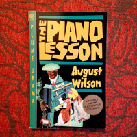 August Wilson. THE PIANO LESSON.