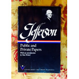 Thomas Jefferson.  PUBLIC AND PRIVATE PAPERS.
