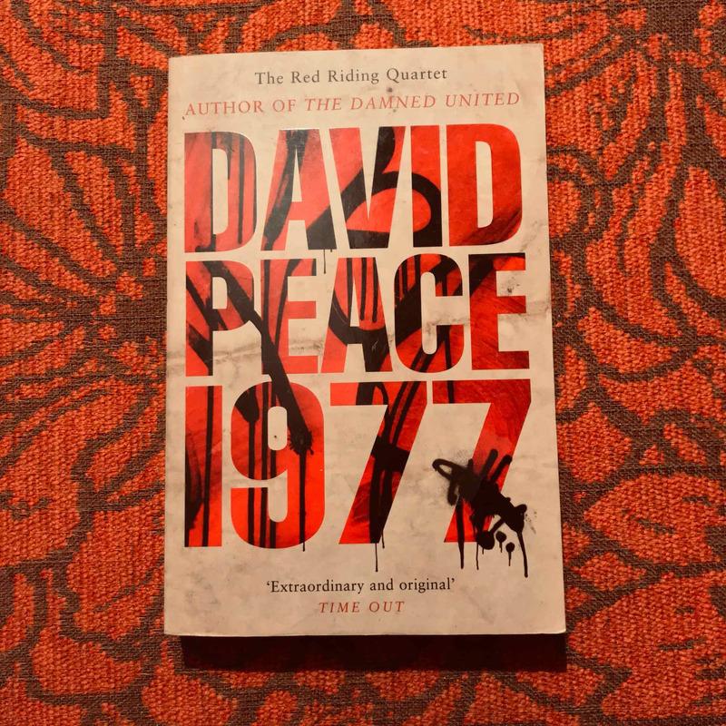 David Peace. 1977.