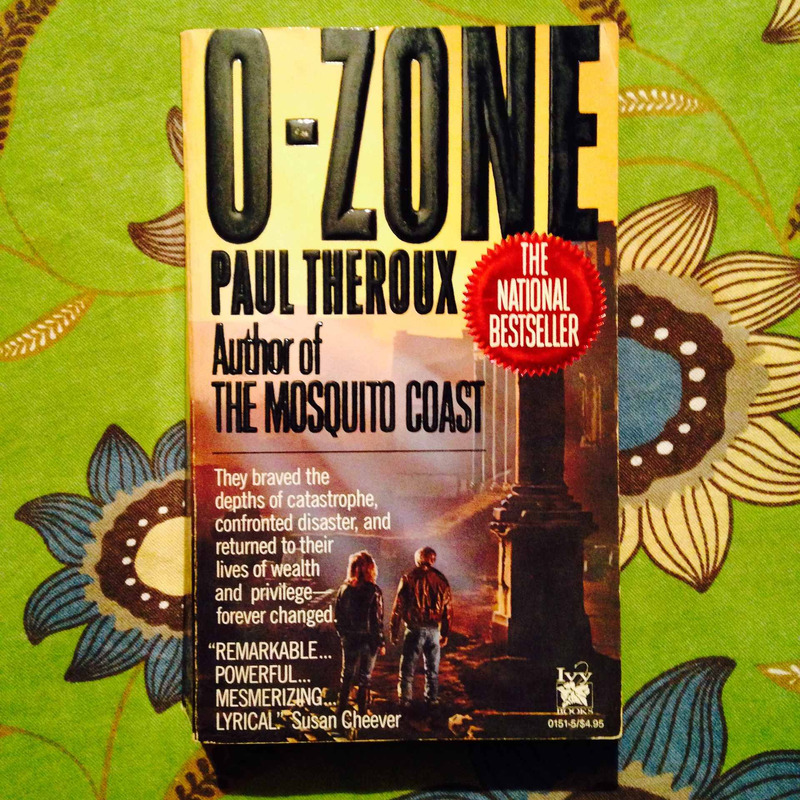 Paul Theroux.  O-ZONE.