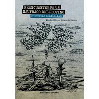 Reencuentro de un náufrago del destino (Historias de Malvinas)