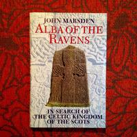 John Marsden. ALBA OF THE RAVENS.