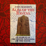 John Marsden. ALBA OF THE RAVENS.