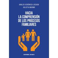 Hacia la comprensión de los procesos familiares