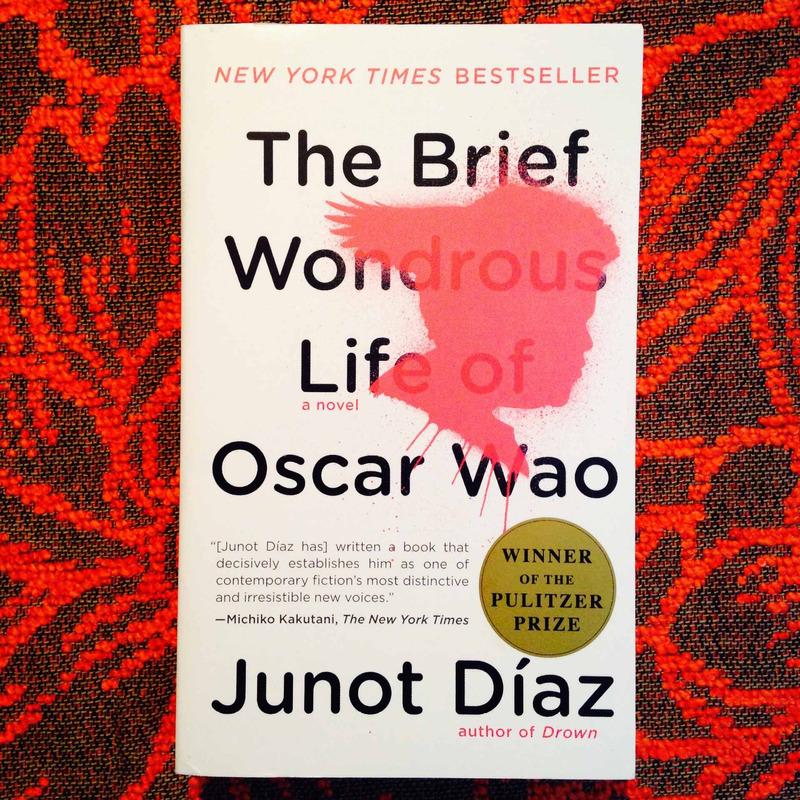 Junot Díaz.  THE BRIEF WONDROUS LIFE OF OSCAR WAO.