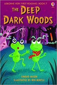 The Deep Dark Woods by Conrad Mason - Ed Usborne Very Fir...