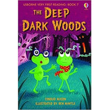 The Deep Dark Woods by Conrad Mason - Ed Usborne Very First Reading