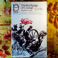 Stephen Crane.  THE RED BADGE OF COURAGE.