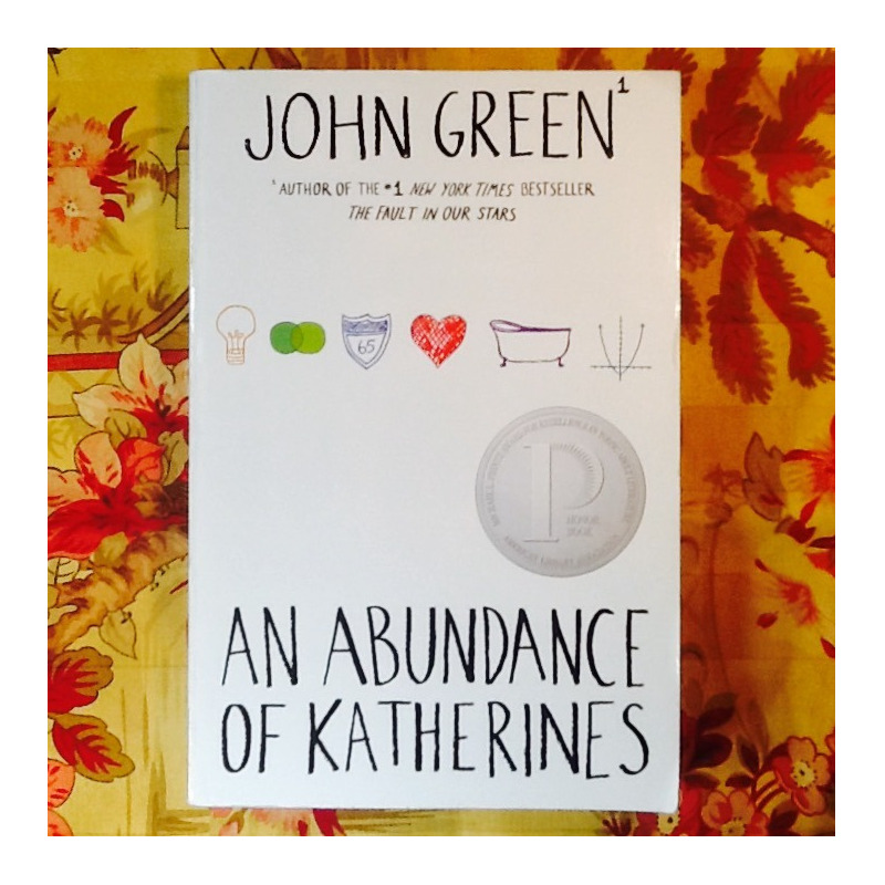John Green.  AN ABUNDANCE OF KATHERINES.