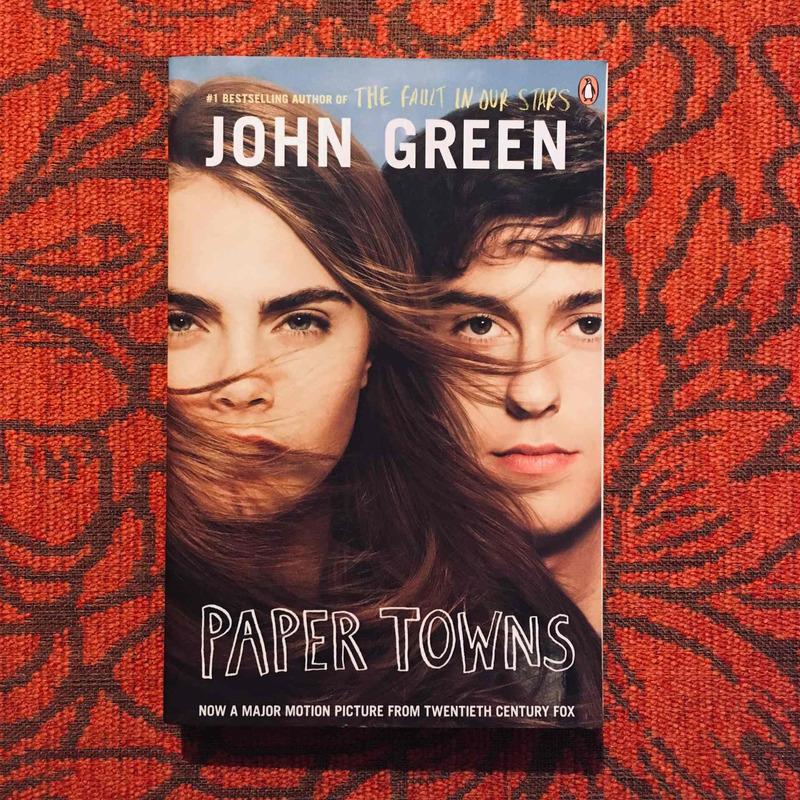 John Green. PAPER TOWNS.
