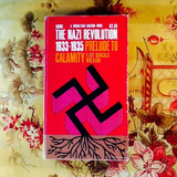 Eliot Barculo Wheaton.  THE NAZI REVOLUTION 1933-1935: PRELUDE TO CALAMITY.