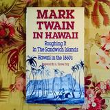 Mark Twain.  ROUGHING IT IN THE SANDWICH ISLANDS.