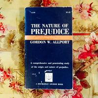 Gordon W. Allport.  THE NATURE OF PREJUDICE.