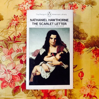 Nathaniel Hawthorne.  THE SCARLET LETTER.