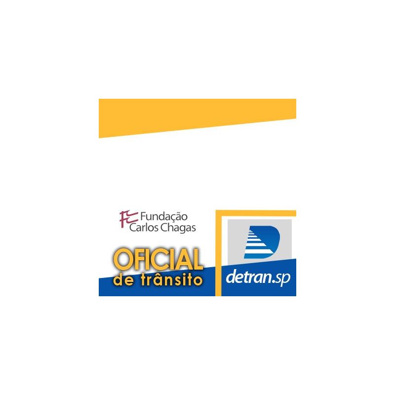 Detran SP Oficial de Trânsito 2019 - FCC Legislação de Trânsito