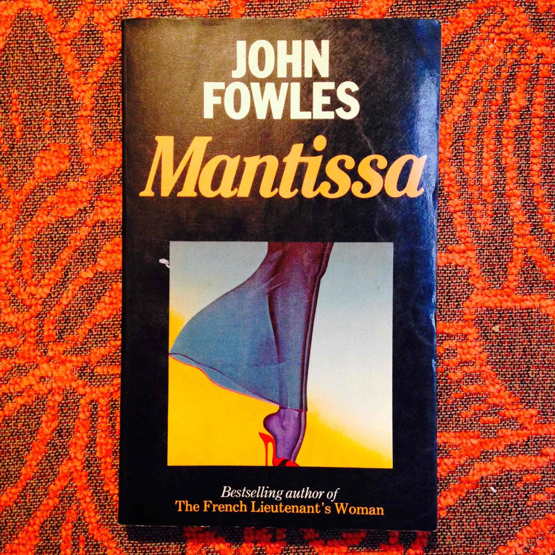 John Fowles.  MANTISSA.