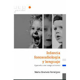 Infancia, Fonoaudiologia y Lenguaje. Formigoni, Marta Graciela