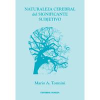 Naturaleza Cerebral del Significante Subjetivo