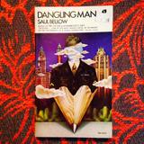 Saul Bellow.  DANGLING MAN.