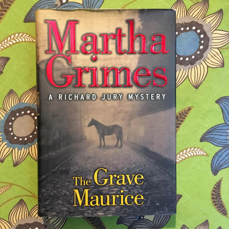 Martha Grimes. THE GRAVE MAURICE.