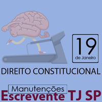 TJ SP Escrevente - Manutenção VUNESP Direito Constitucional