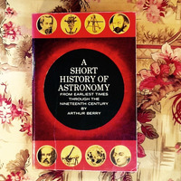 Arthur Berry.  A SHORT HISTORY OF ASTRONOMY.