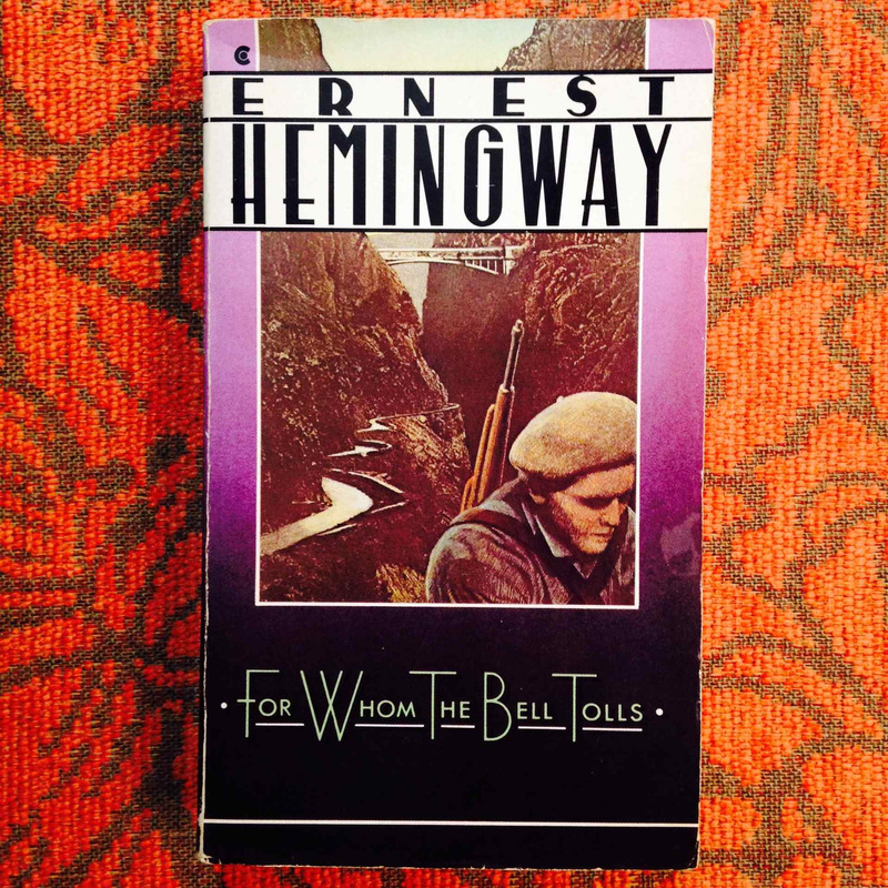 Ernest Hemingway.  FOR WHOM THE BELLS TOLL.
